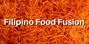 Unabashedly Fusion: Try These Fun and Unusual Filipino Food Mashups