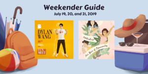 Weekender Guide: July 19, 20, and 21, 2019