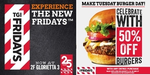 50% Off on Burgers at TGI Fridays Glorietta 3 on Tuesdays!