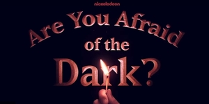 WATCH: 'Are You Afraid of The Dark?' Reboot Teaser Trailer