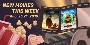 New Movies This Week: Angel Has Fallen, The Angry Birds Movie 2 and more!