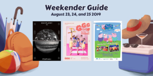 Weekender Guide: August 23, 24, and 25, 2019