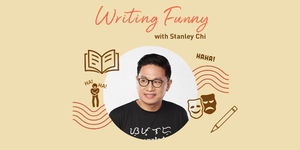 Writing Funny with Stanley Chi