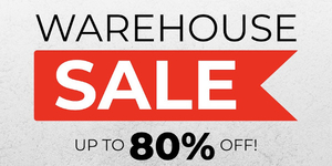 Warehouse Sale Up to 80% Off!