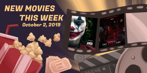 New Movies This Week: Warning: Do Not Play, Joker and more!