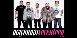 Mayonnaise 17th Anniversary Show