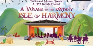 Tricks and Musical Treats 2019: A Voyage to the Fantasy Isle of Harmony