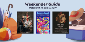 Weekender Guide: October 11, 12, and 13, 2019