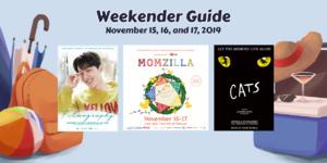 Weekender Guide: November 15, 16, and 17, 2019