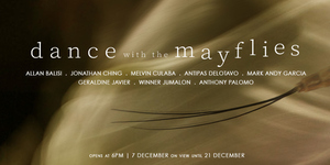 Group Exhibition: Dance with the Mayflies