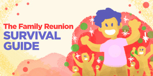 INFOGRAPHIC: The Family Reunion Survival Guide