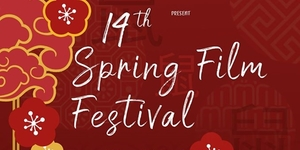 All the Chinese Films to See During the 14th Spring Film Festival