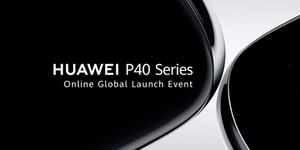 Huawei's New P40 Series Sets Global Launch Online