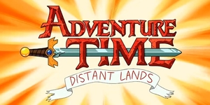 WATCH: First Look of 'Adventure Time: Distant Lands' in Short Teaser