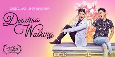 Here are Five Fab Reasons To Watch MMFF Entry 'Deadma Walking' with Your Bestie