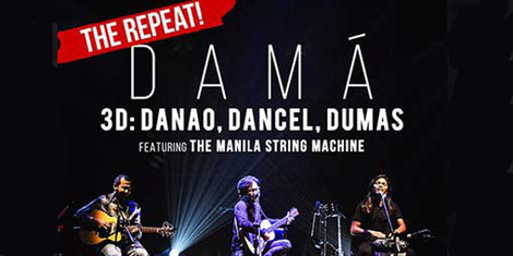 Johnoy Danao, Ebe Dancel and Bullet Dumas to Stage Damá: The Repeat Concert