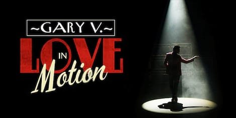 Gary V: Love in Motion