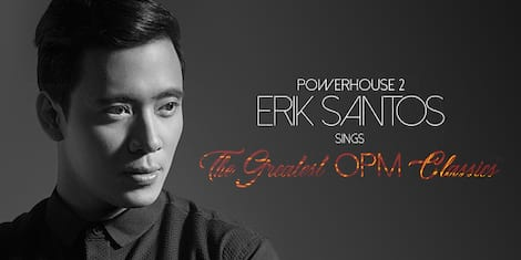 PowerHouse 2: Erik Santos Sings The Greatest OPM Classics