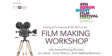 4th Sorok Short Film Festival: Film Making Workshop