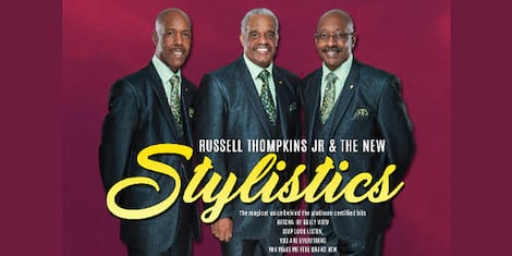 Rusell Thompkins, Jr. and The New Stylistics One Night only Concert