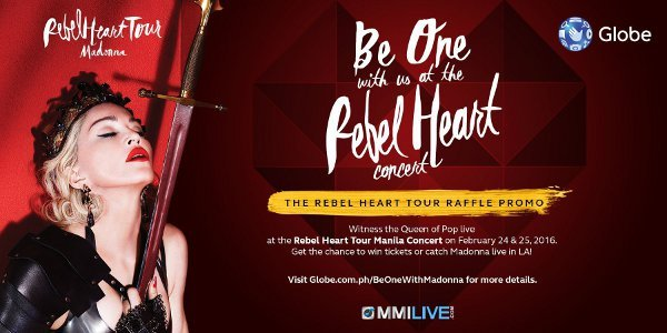 Be One with Globe at Madonna's Rebel Heart Tour in Manila on February 24 & 25, 2016