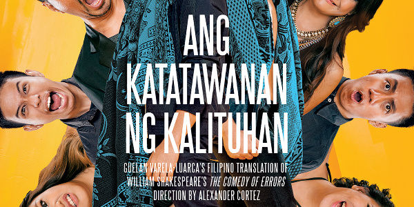 Ang Katatawanan ng Kalituhan opens Dulaang UP's 41st Season