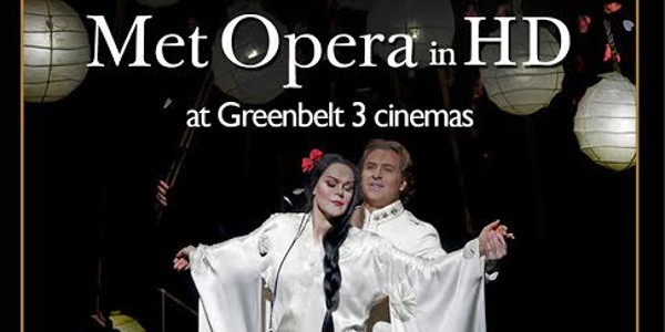 Ayala Malls Cinemas Presents New York's MET Opera Productions at Greenbelt 3