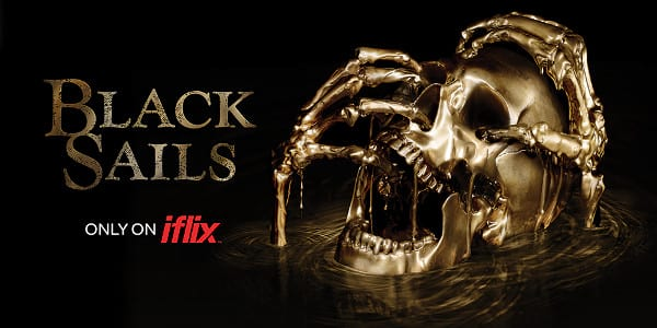 Catch The Final Season Of STARZ Original Series Black Sails – Available Only on iFlix