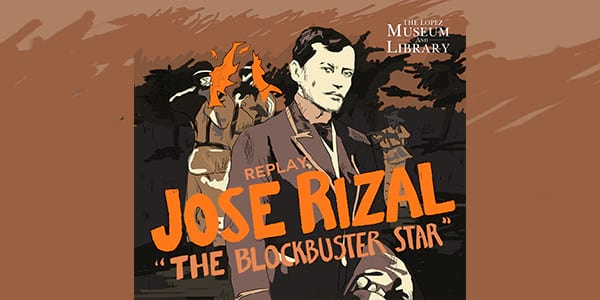 Replay: Jose Rizal The Blockbuster Star