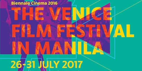 Catch these 3 Filipino Films at the First Venice Film Festival in Manila!