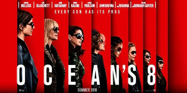 WATCH: There's a New Scheme in Town in 'Ocean's 8' Official Trailer