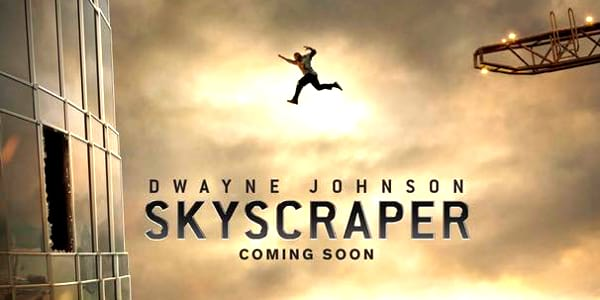 WATCH: First 'Skyscraper' Trailer Sets the Screen on Fire