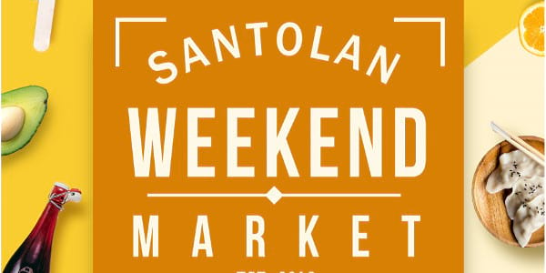 Make It Your Weekly Habit: The Santolan Weekend Market