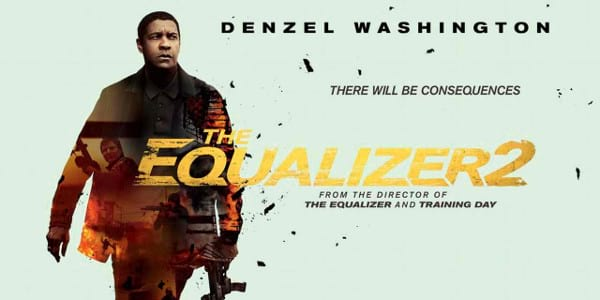 """There Will Be Consequences in New Trailer of """"The Equalizer 2"""""""