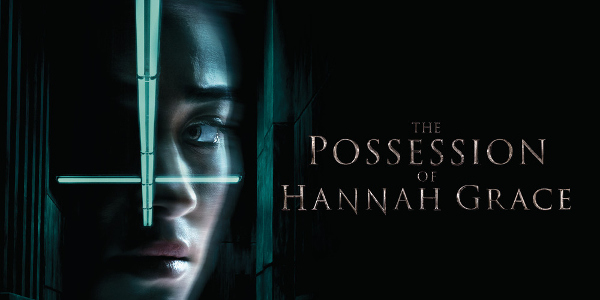 """The Possession of Hannah Grace"""" Out to Terrify Audiences January ..."""