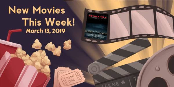 New Movies This Week: Neomanila and more!