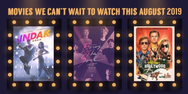 Read more about the article 8 Films We Can't Wait to Watch This August 2019