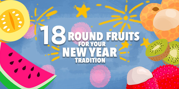 INFOGRAPHIC: 18 Round Fruits For Your New Year Tradition