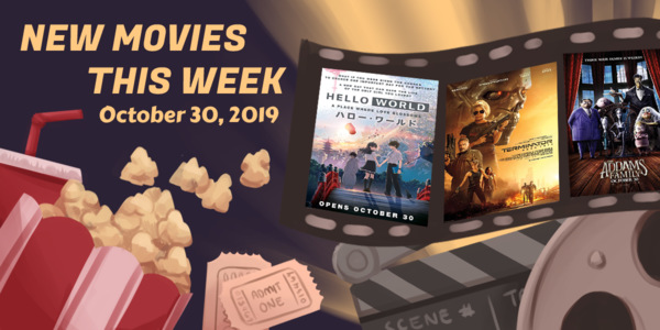 New Movies This Week: Hello World, Terminator: Dark Fate, and more!