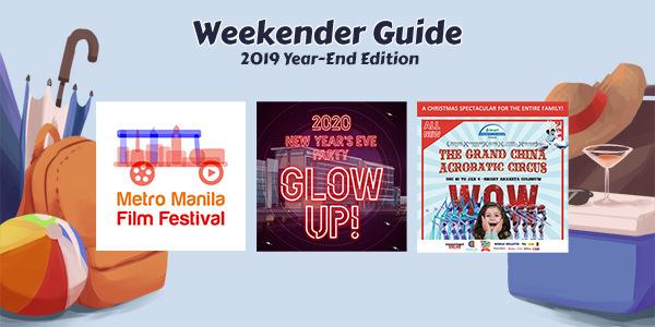 Weekender Guide: 2019 Year-Ender Edition