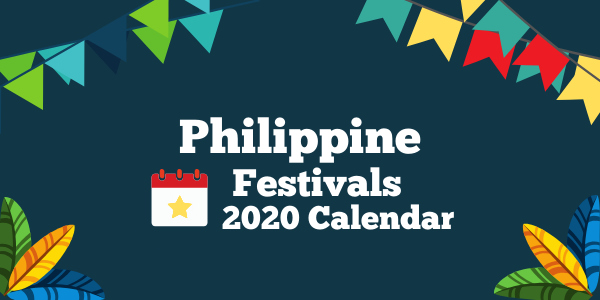 Here's Your Guide to The Philippine Festivals of 2020