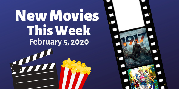 New Movies This Week: 1917, Birds of Prey and more!