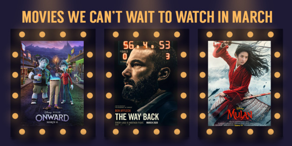 Next Attraction: 7 Movies Showing This March 2020