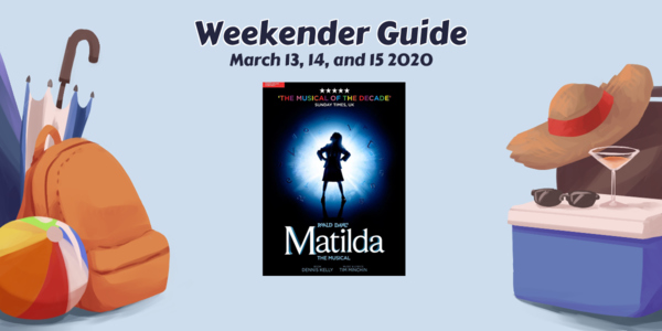 Weekender Guide: March 13, 14, and 15, 2020