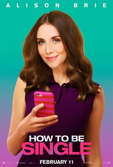 Stars of how to be single in their solo banners clickthecity movies in the film theres a right way to be single a wrong way to be single and thentheres alice and robin lucy meg tom david ccuart Images