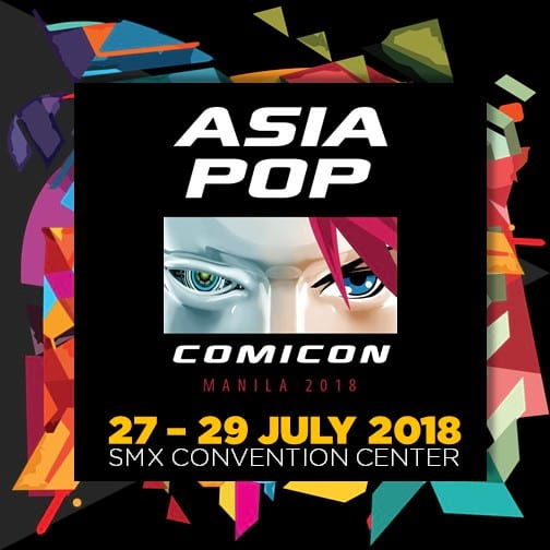 AsiaPOP Comicon Manila 2018