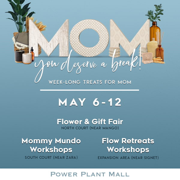 Mother's Day at Power Plant Mall