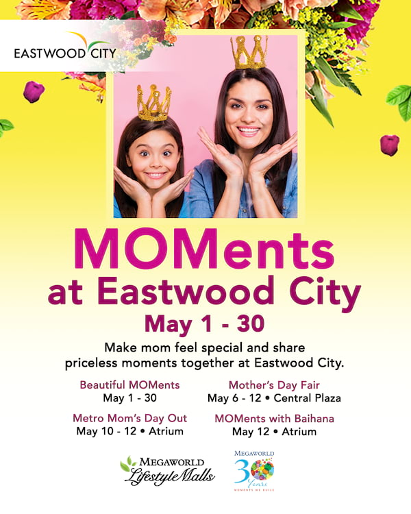 Moments at Eastwood City