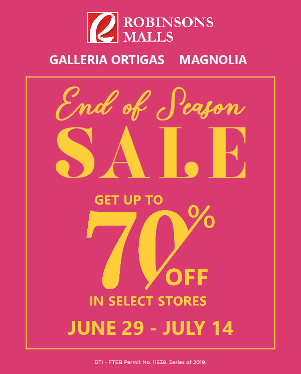 Robinsons Galleria and Robinsons Magnolia End of Season Sale