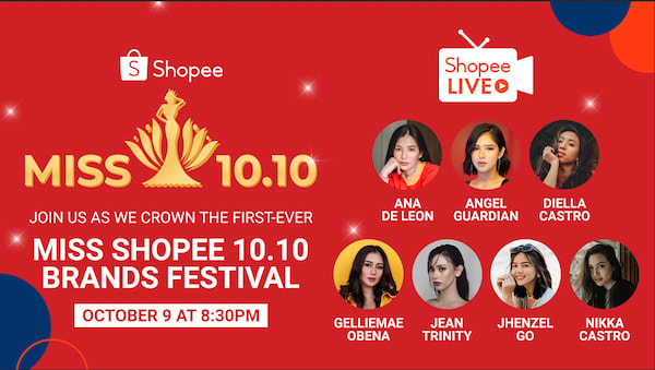 Shopee Is Holding Its First Miss Shopee 10 10 Brands Festival This October 10 Clickthecity